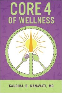 Core 4 of Wellness by Kaushal Nanavati